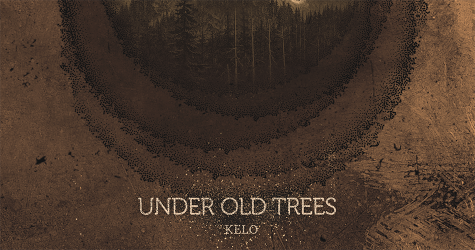 Under Old Trees Kelo