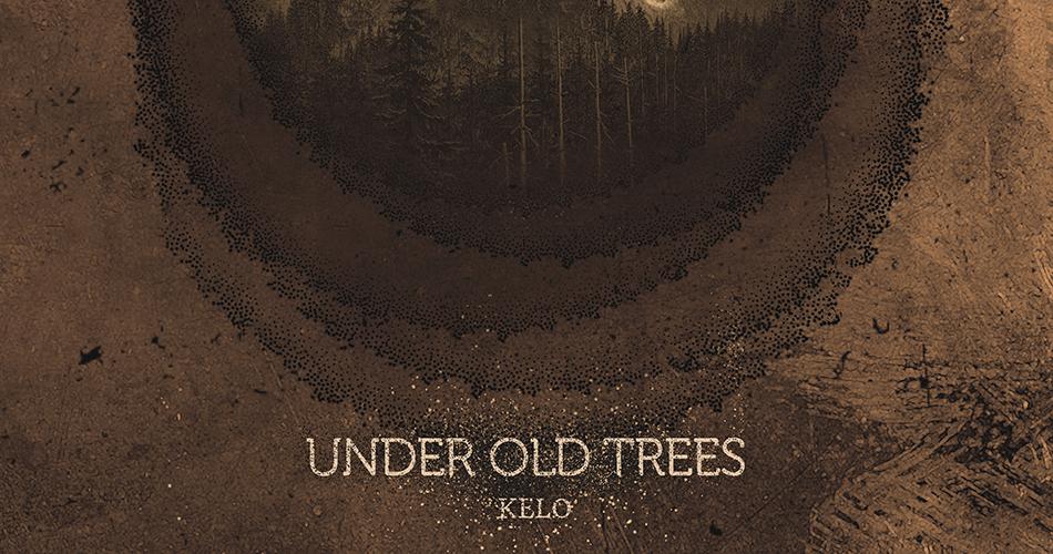 Under Old Trees Kelo
